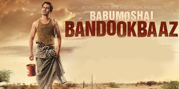 Babumoshai Bandookbaaz Peview