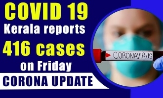 COVID-19: Kerala reports 416 cases on Friday