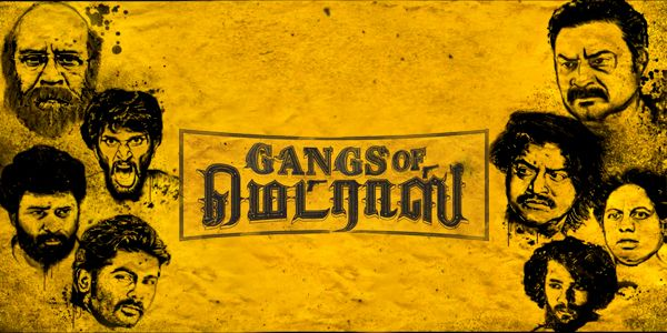 Gangs of Madras Peview