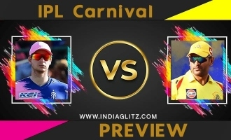IPL carnival Preview: CSK - RR