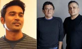 The Russo Brothers' fantabulous messages to Dhanush blows up the internet