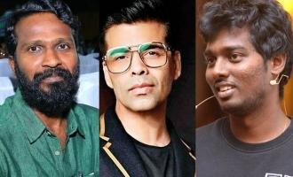 Karan Johar showers praises on Vetrimaaran and Atlee!