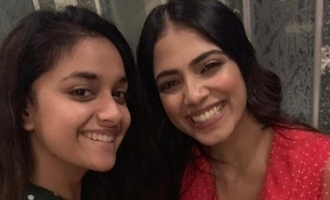 Keerthy Suresh and Malavika Mohanan exchange love