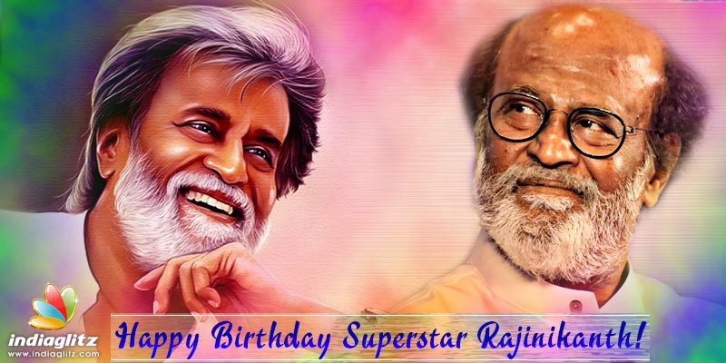Happy Birthday Superstar Rajinikanth Tamil Movie News