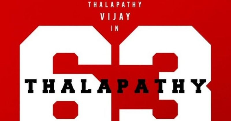 The Surprise gift for fans from 'Thalapathy 63' team - Tamil Movie News