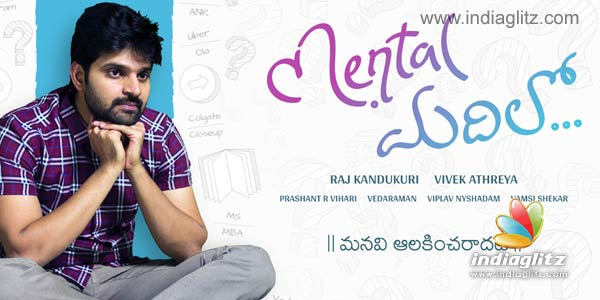 Mental Madhilo Peview