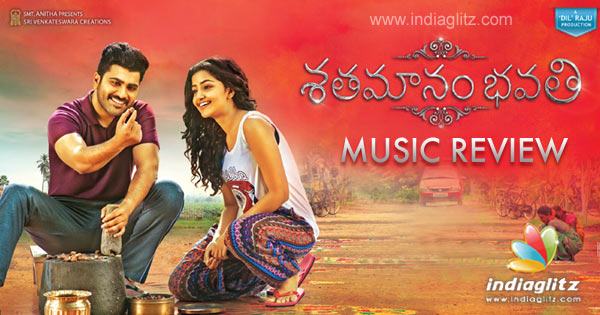 Shathamanam Bhavati Music Review