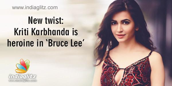 New Twist Kriti Karbhanda Is Heroine In Bruce Lee Telugu Movie