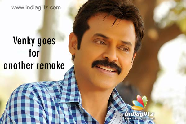 Venky goes for another remake - Telugu Movie News - IndiaGlitz com